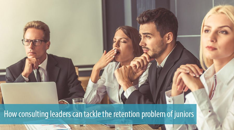 How consulting leaders can tackle the retention problem of juniors