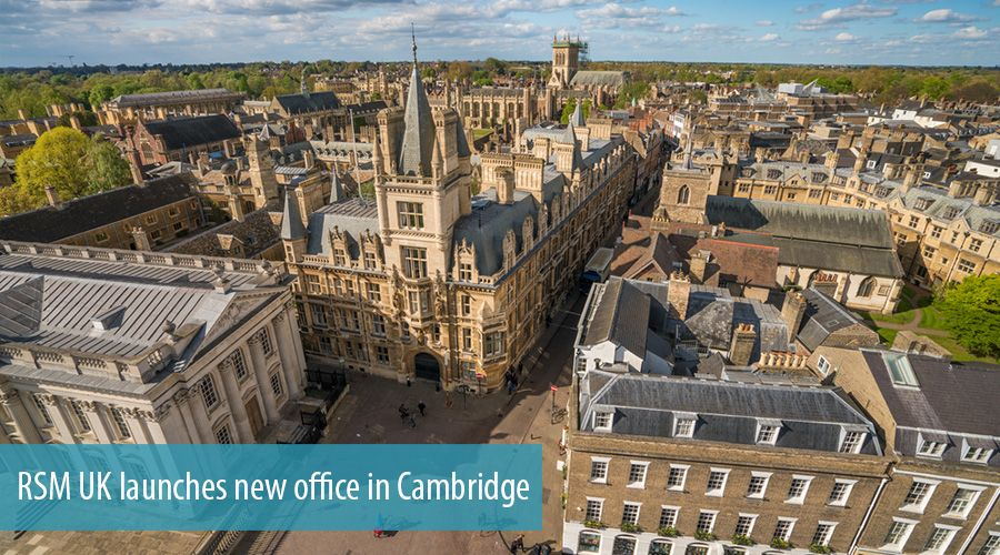 RSM UK launches new office in Cambridge