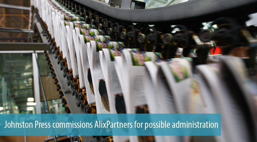 Johnston Press commissions AlixPartners for possible administration