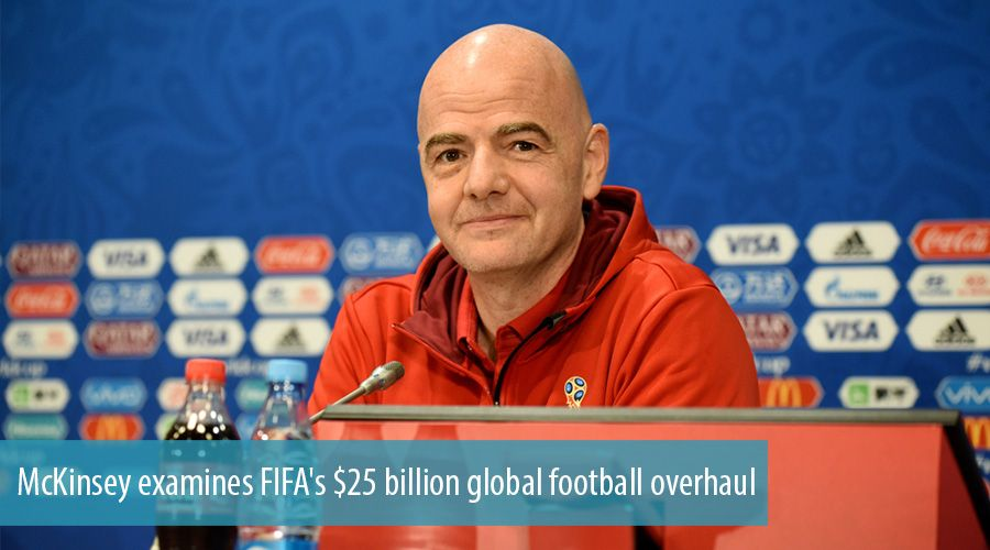 McKinsey examines FIFA's $25 billion global football overhaul
