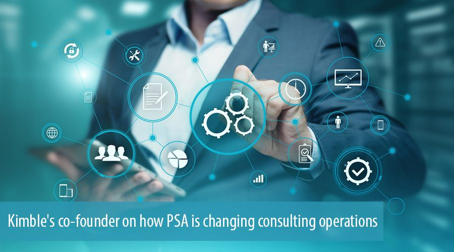 Kimble's co-founder on how PSA is changing consulting operations