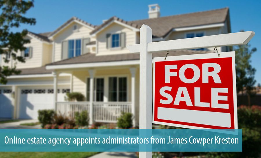 Online estate agency appoints administrators from James Cowper Kreston