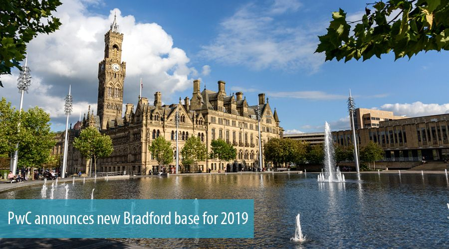PwC announces new Bradford base for 2019