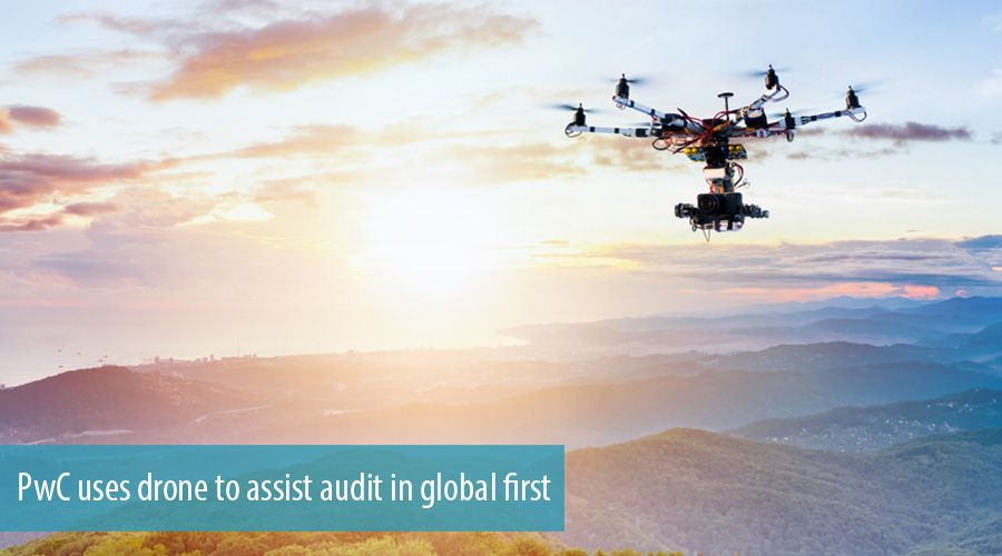 PwC uses drone to assist audit in global first