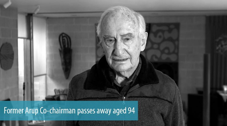 Former Arup Co-chairman passes away aged 94