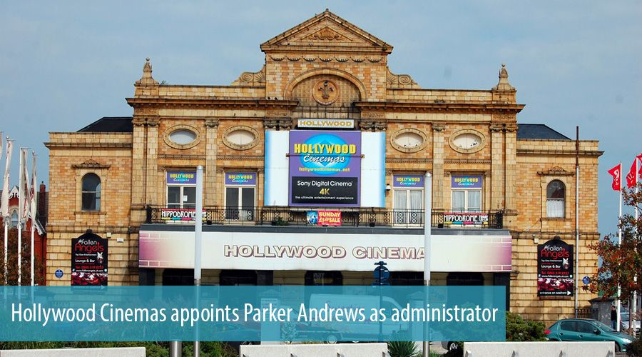 Hollywood Cinemas appoints Parker Andrews as administrator