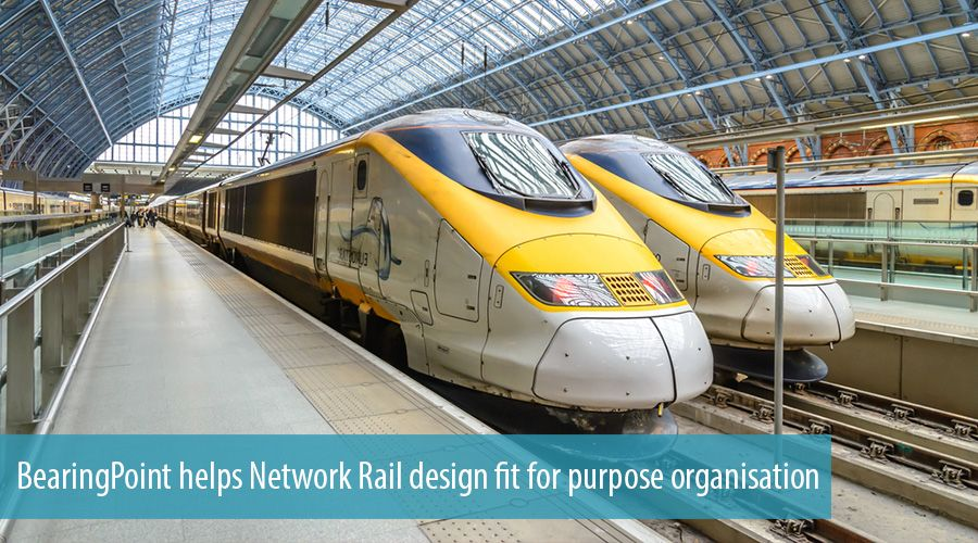 BearingPoint helps Network Rail design fit for purpose organisation