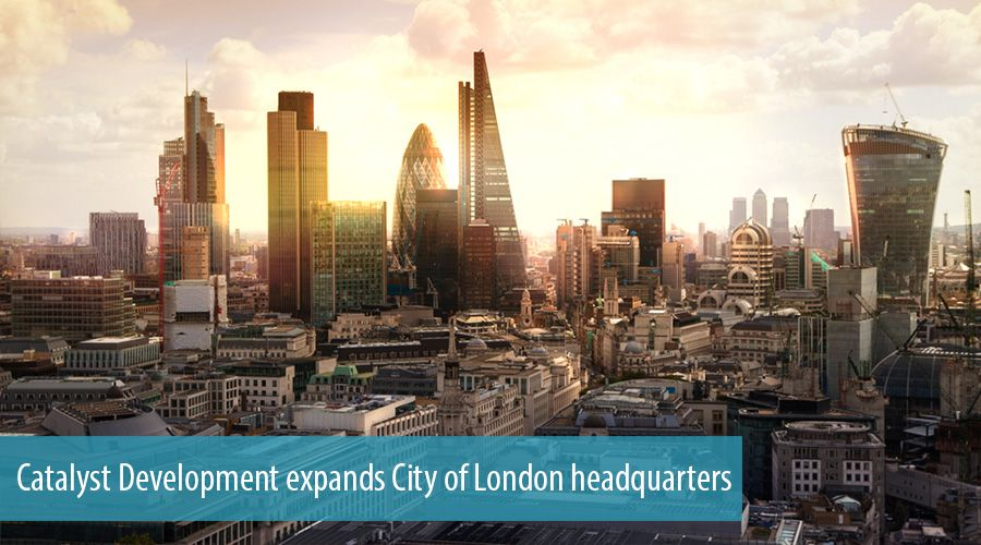 Catalyst Development expands City of London headquarters