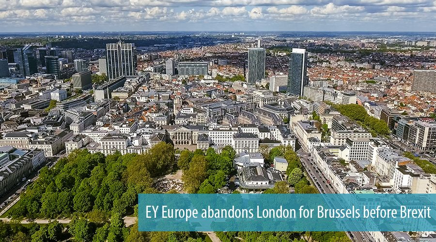 EY Europe abandons London for Brussels before Brexit