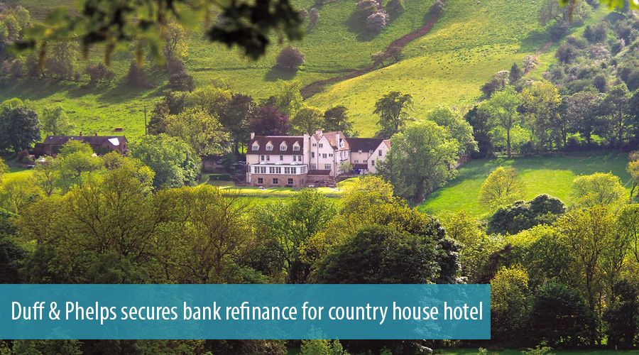 Duff & Phelps secures bank refinance for country house hotel