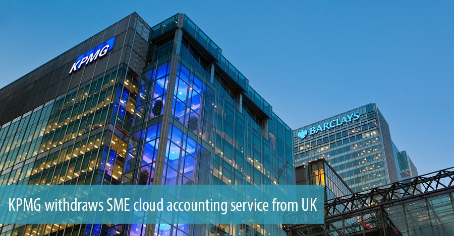 KPMG withdraws SME cloud accounting service from UK