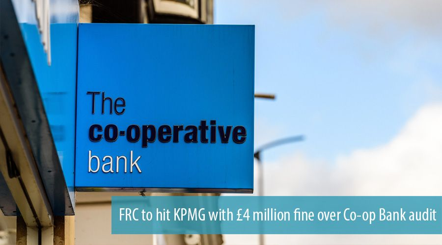 FRC to hit KPMG with £4 million fine over Co-op Bank audit