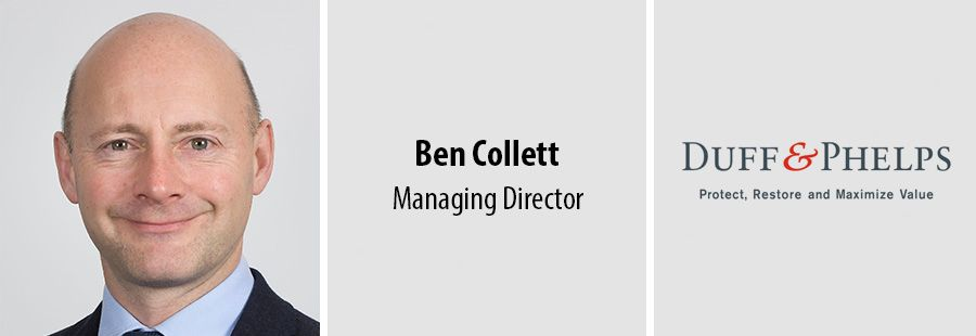 Ben Collett joins Duff & Phelps as Managing Director
