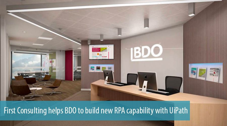 First Consulting helps BDO to build new RPA capability with UiPath