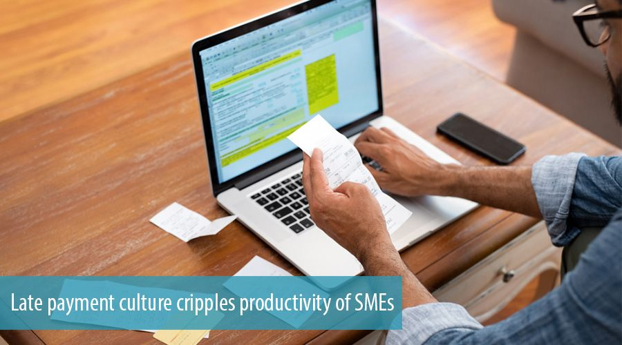 Late payment culture cripples productivity of SMEs