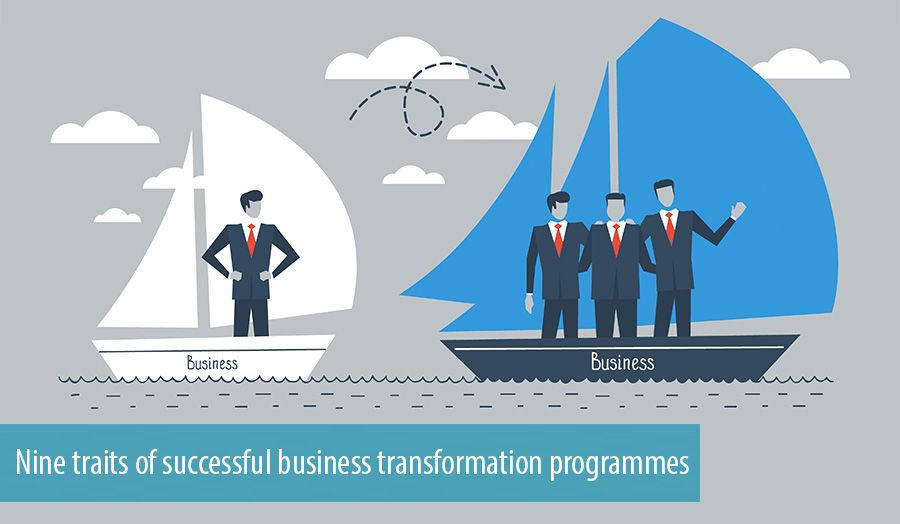 Nine traits of successful business transformation programmes
