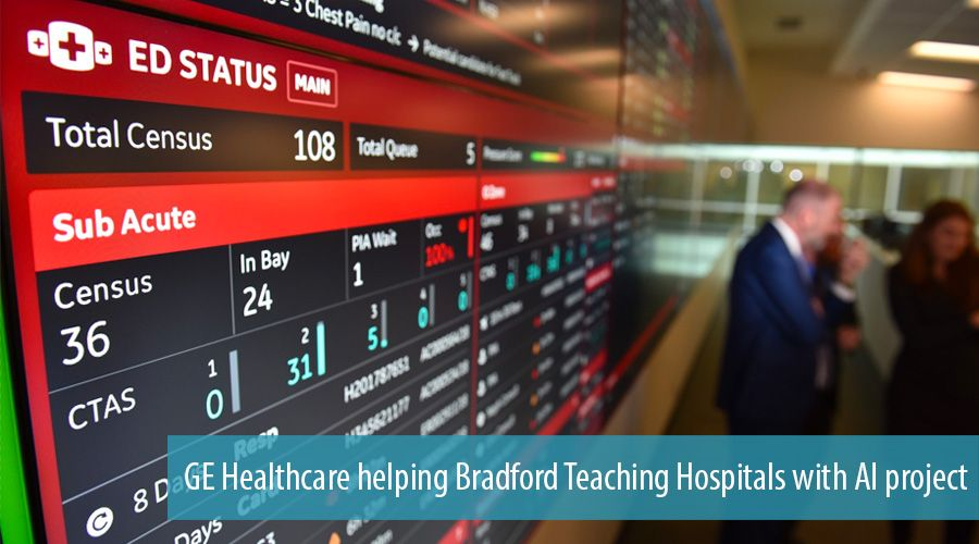 GE Healthcare helping Bradford Teaching Hospitals with AI project
