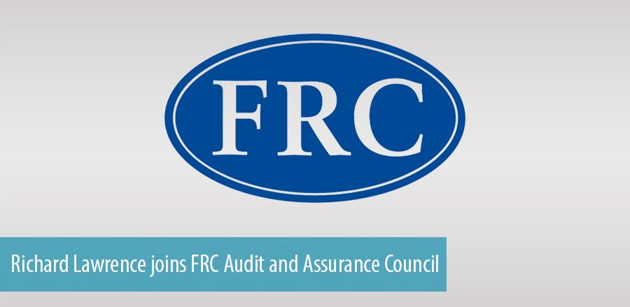 Richard Lawrence joins FRC Audit and Assurance Council