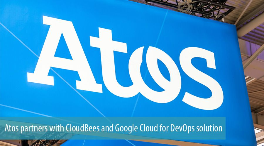 Atos partners with CloudBees and Google Cloud for DevOps solution