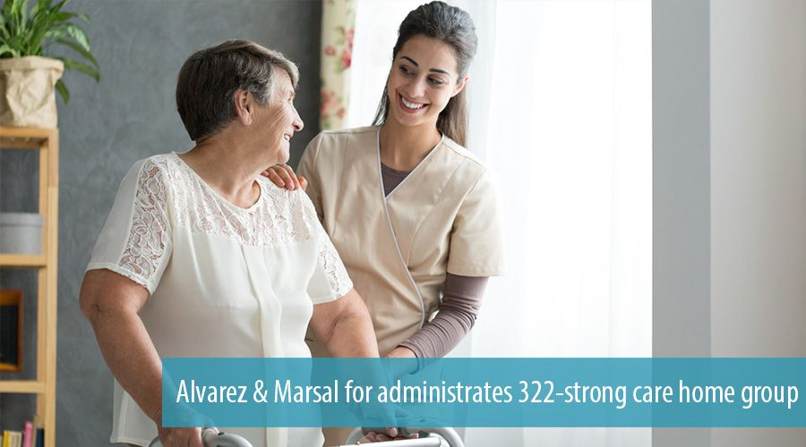 Alvarez & Marsal for administrates 322-strong care home group