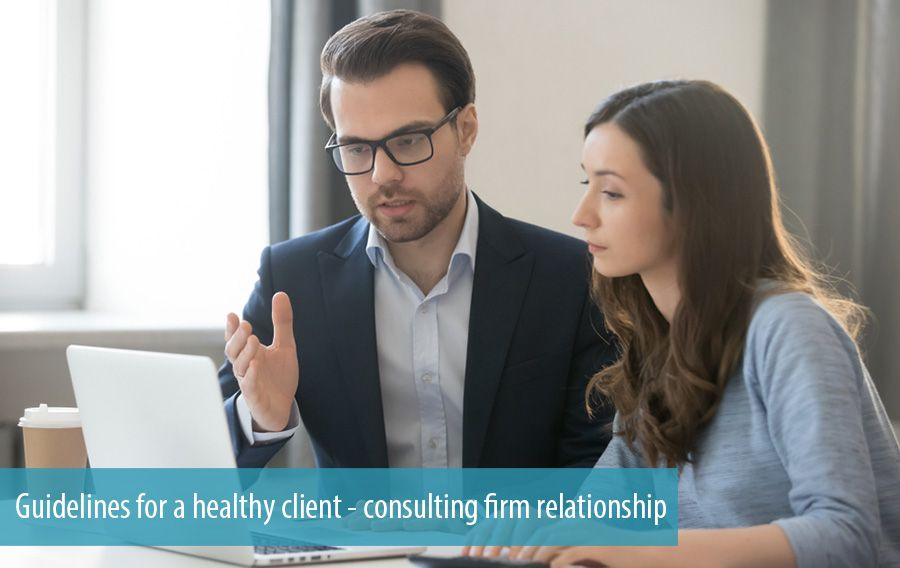 Guidelines for a healthy client - consulting firm relationship