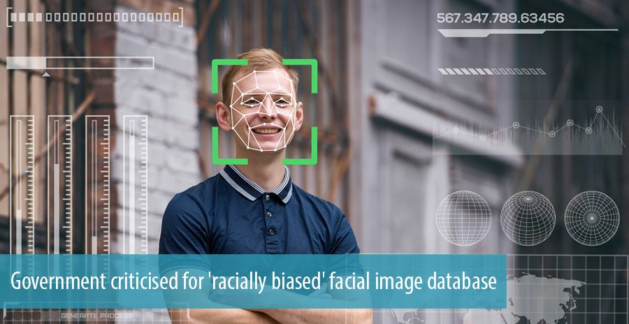Government criticised for 'racially biased' facial image database