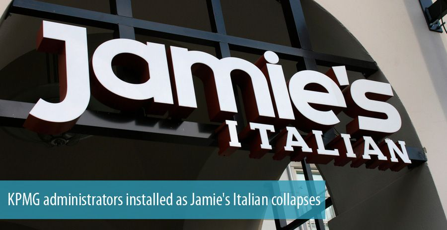 KPMG administrators installed as Jamie's Italian collapses