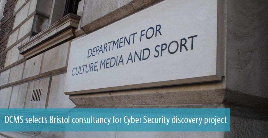 DCMS selects Bristol consultancy for Cyber Security discovery project