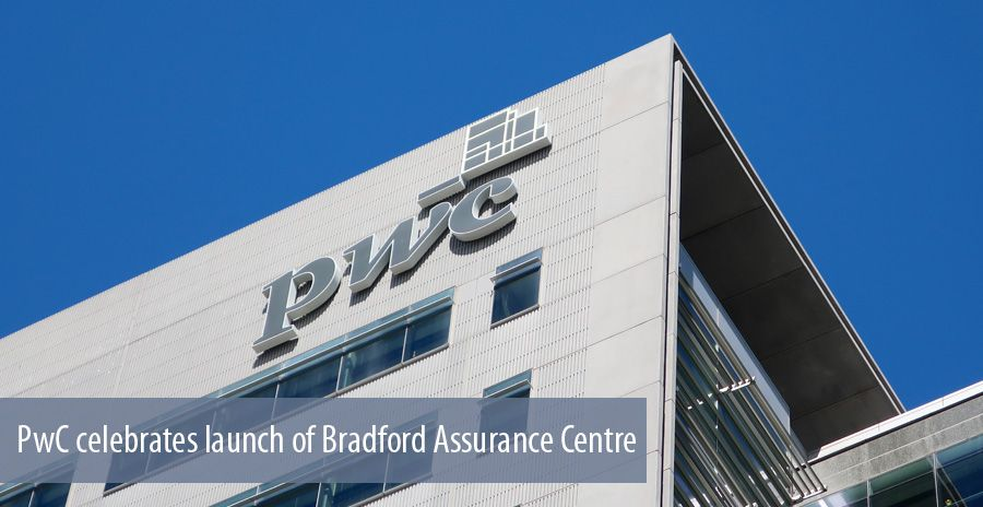 PwC celebrates launch of Bradford Assurance Centre