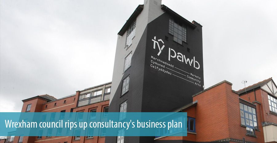 Wrexham council rips up consultancy's business plan