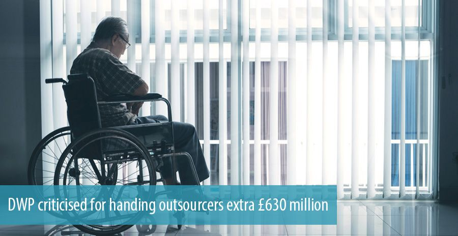 DWP criticised for handing outsourcers extra £630 million