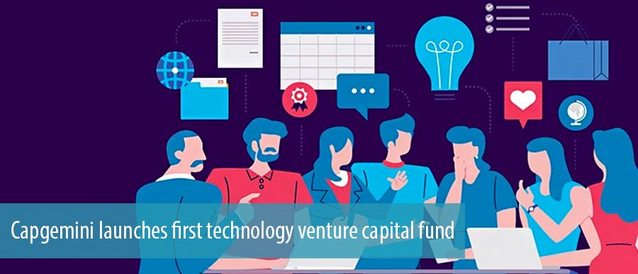 Capgemini launches first technology venture capital fund