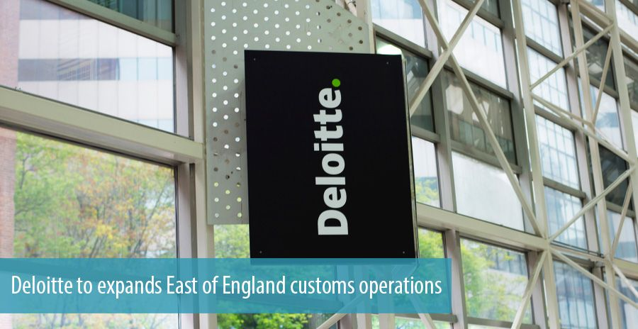 Deloitte to expands East of England customs operations