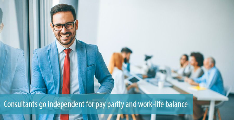 Consultants go independent for pay parity and work-life balance