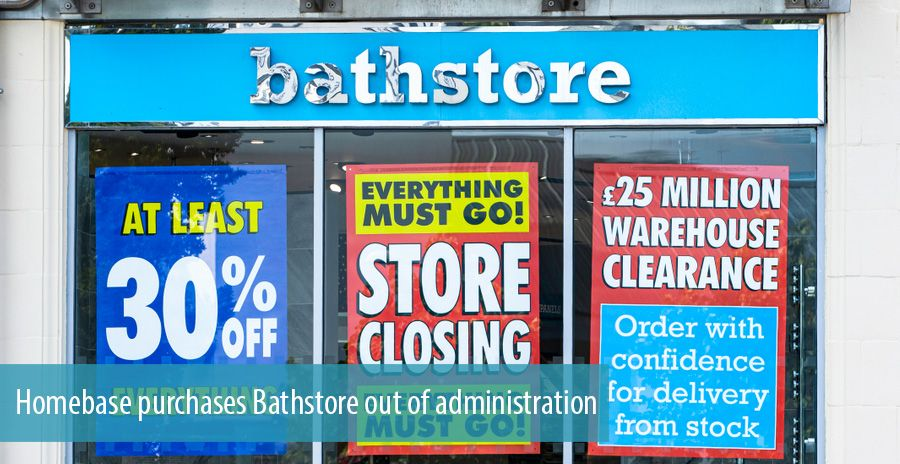 Homebase purchases Bathstore out of administration
