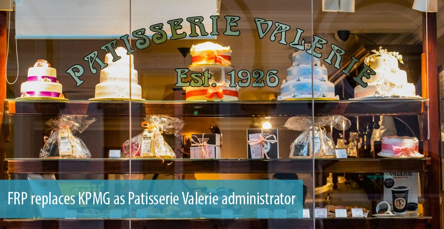 FRP replaces KPMG as Patisserie Valerie administrator