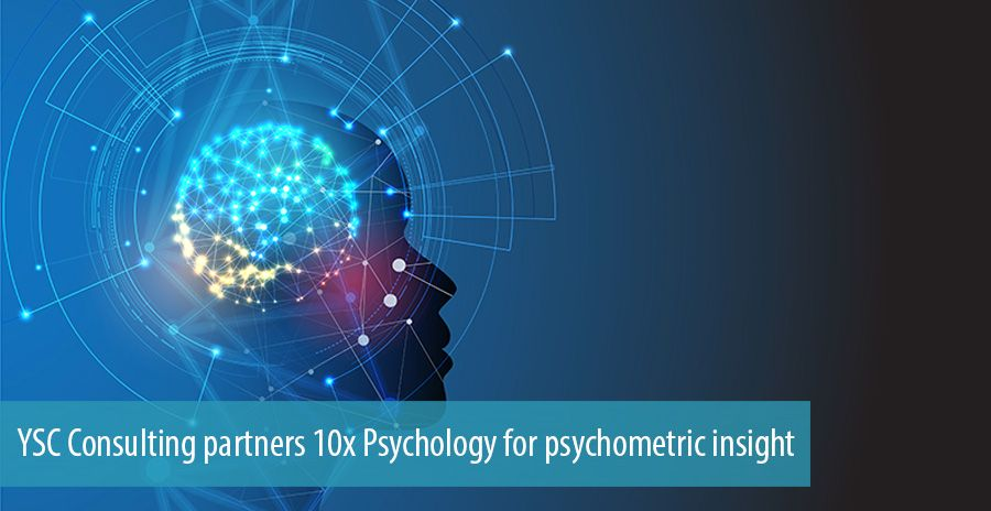 YSC Consulting partners 10x Psychology for psychometric insight