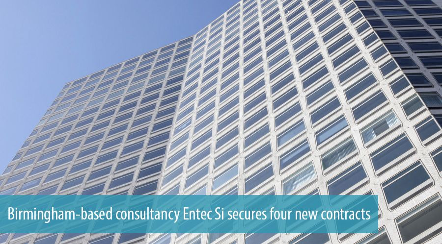 Birmingham-based consultancy Entec Si secures four new contracts