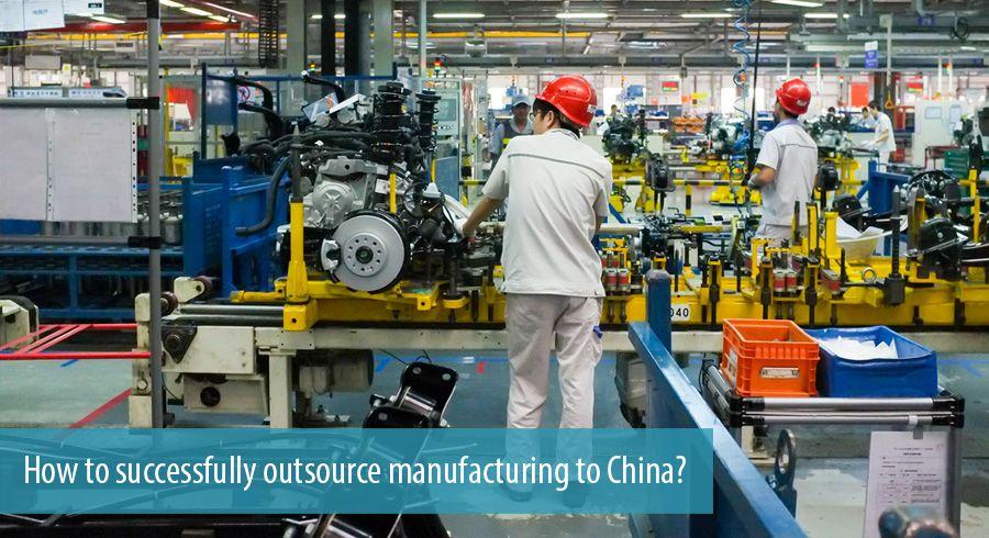 ¿Cómo externalizar con éxito la fabricación a China?