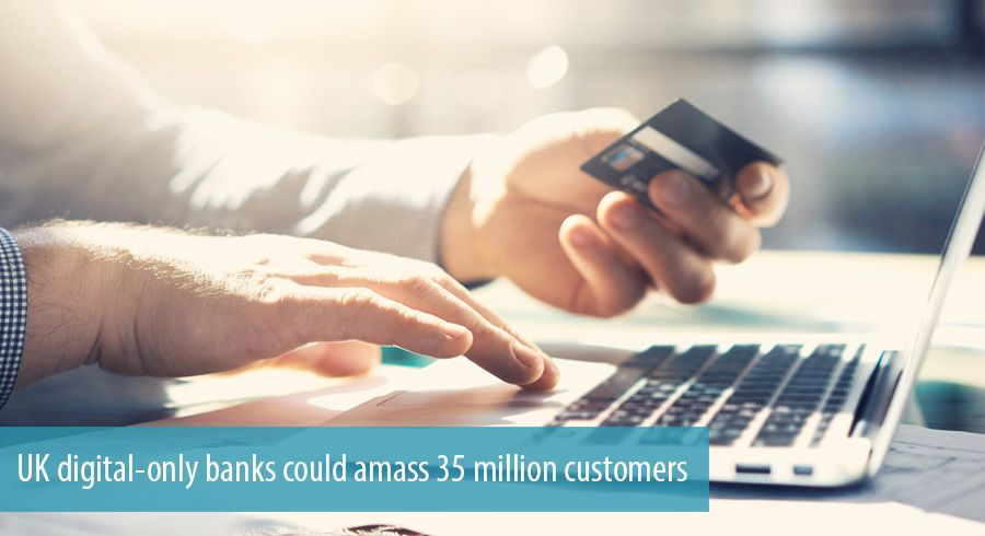 UK digital-only banks could amass 35 million customers