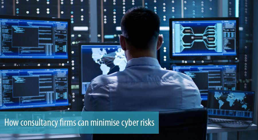 How consultancy firms can minimise cyber risks