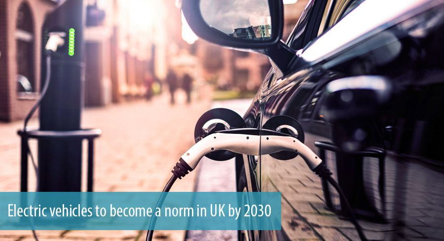 Electric vehicles to become a norm in UK by 2030