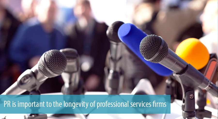 PR is important to the longevity of professional services firms