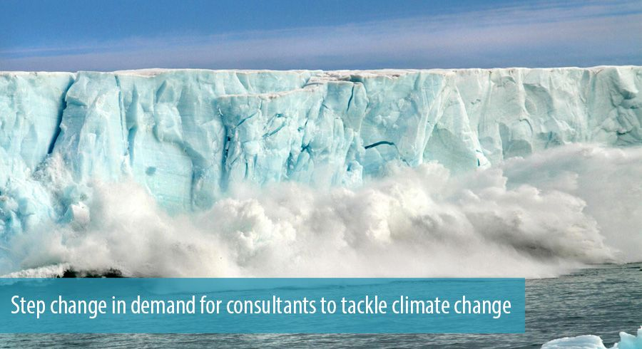 Step change in demand for consultants to tackle climate change