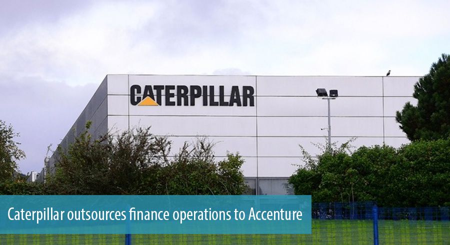 Caterpillar outsources finance operations to Accenture