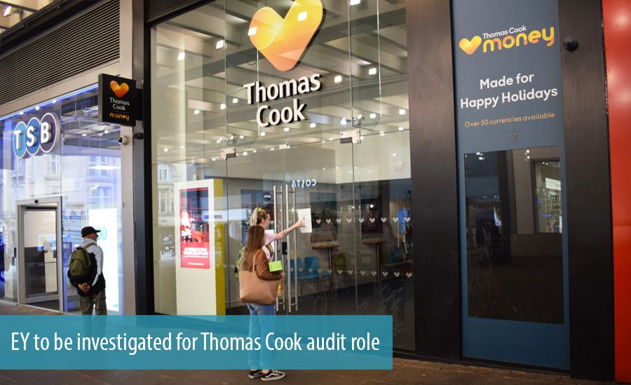 EY to be investigated for Thomas Cook audit role