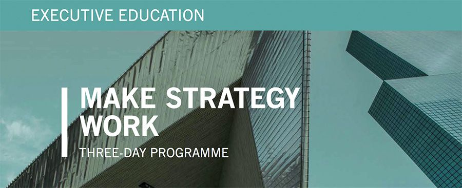 Executive Education - Make strategy work