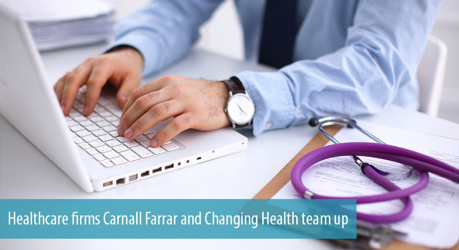Healthcare firms Carnall Farrar and Changing Health team up