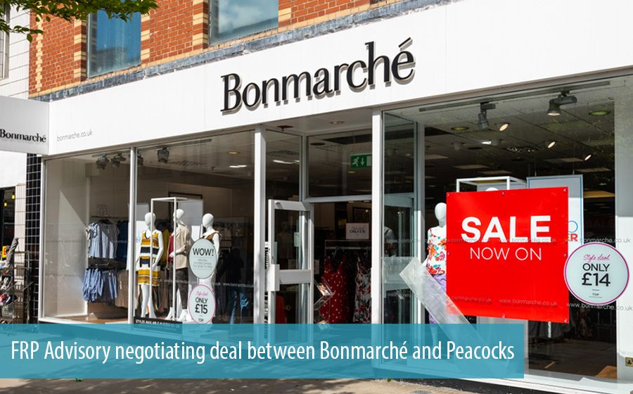FRP Advisory negotiating deal between Bonmarché and Peacocks