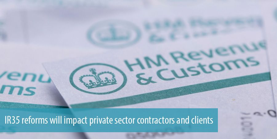 IR35 reforms will impact private sector contractors and clients